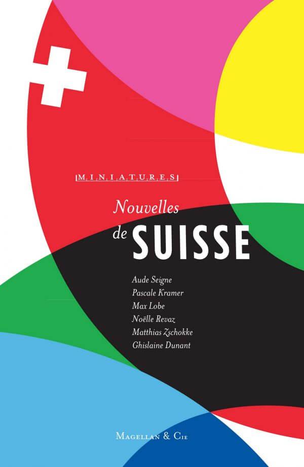 Nouvelles De Suisse - Couverture Livre - Collection Miniatures - Éditions Magellan & Cie