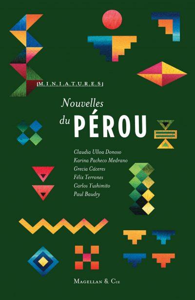 Nouvelles du Pérou - Couverture Livre - Collection Miniatures - Éditions Magellan & Cie