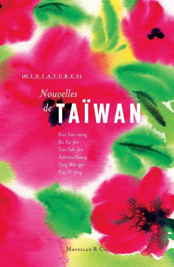 Nouvelles De Taiwan - Couverture Livre - Collection Miniatures - Éditions Magellan & Cie