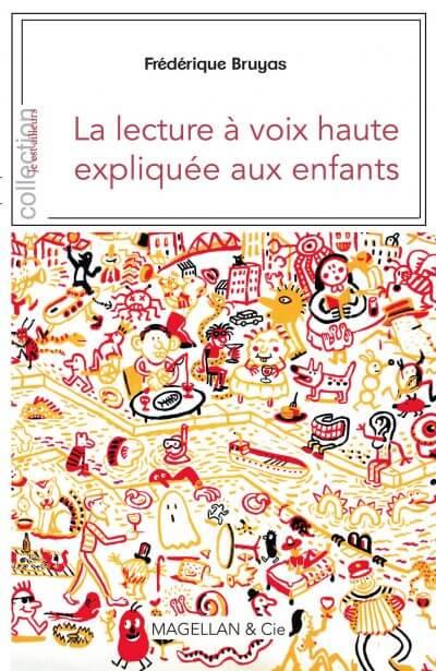 La Lecture À Voix Haute Expliquée Aux Enfants - Couverture Livre - Collection Je est ailleurs - Éditions Magellan & Cie
