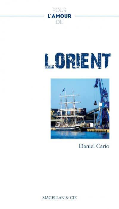 Lorient - Couverture Livre - Collection Pour l'amour de - Éditions Magellan & Cie