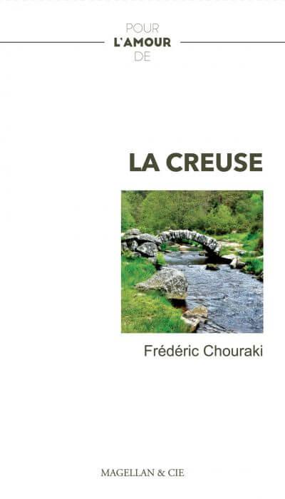 La Creuse - Couverture Livre - Collection Pour l'amour de - Éditions Magellan & Cie