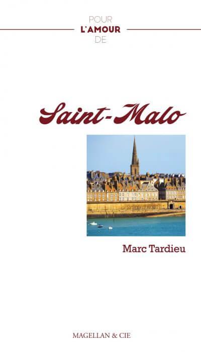Saint-Malo - Couverture Livre - Collection Pour l'amour de - Éditions Magellan & Cie