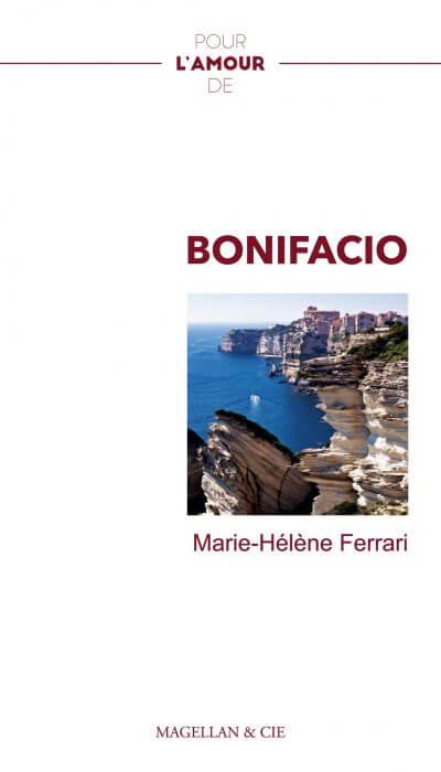 Pour L'amour De Bonifacio - Couverture Livre - Collection Pour l'amour de - Éditions Magellan & Cie