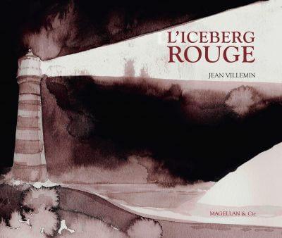 L'iceberg Rouge - Couverture Livre - Collection Jeunesse > Albums, Les P'tits Magellan: à partir de 3 ans - Éditions Magellan & Cie