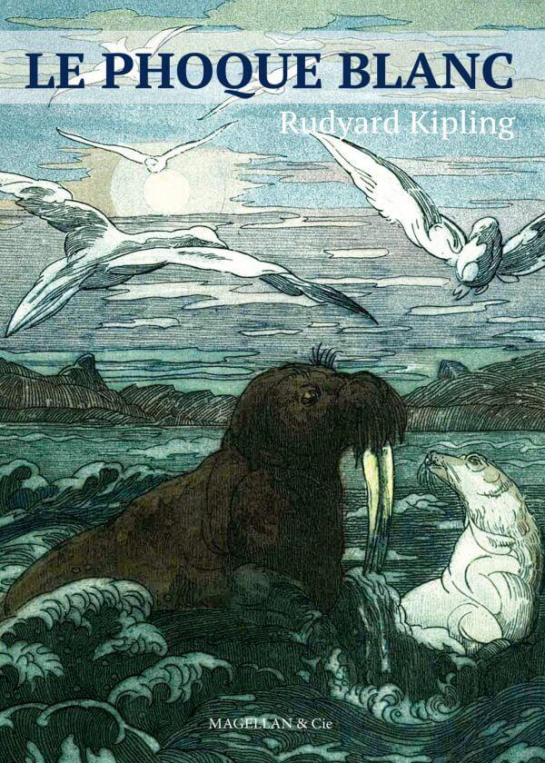 Le Phoque Blanc - Couverture Livre - Collection Jeunesse > Albums, Les P'tits Magellan: à partir de 3 ans - Éditions Magellan & Cie