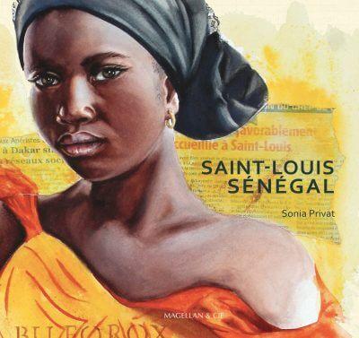 Saint-Louis, Sénégal - Couverture Livre - Collection Coups de crayon - Éditions Magellan & Cie