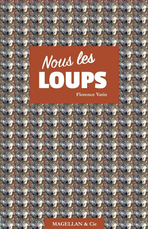Nous Les Loups - Couverture Livre - Collection Mots de passe - Éditions Magellan & Cie