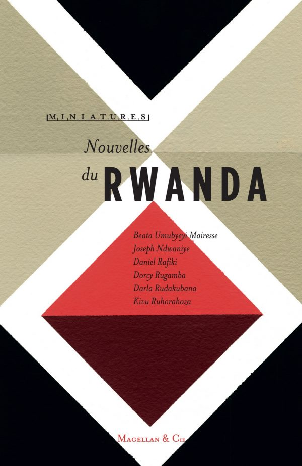 Nouvelles du Rwanda - Couverture Livre - Collection Miniatures - Éditions Magellan & Cie