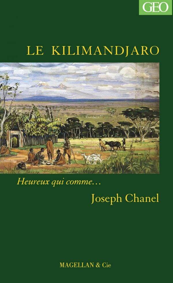 Le Kilimandjaro - Couverture Livre - Collection Heureux qui comme... - Éditions Magellan & Cie