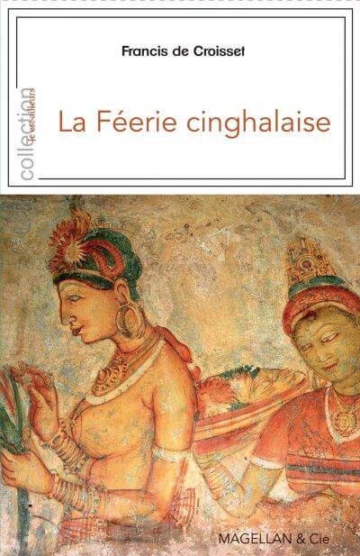 La Féerie Cinghalaise - Couverture Livre - Collection Je est ailleurs - Éditions Magellan & Cie