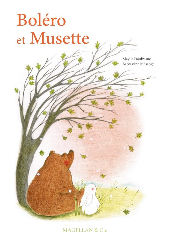 Boléro Et Musette - Couverture Livre - Collection Jeunesse > Albums, Les P'tits Magellan: à partir de 3 ans - Éditions Magellan & Cie