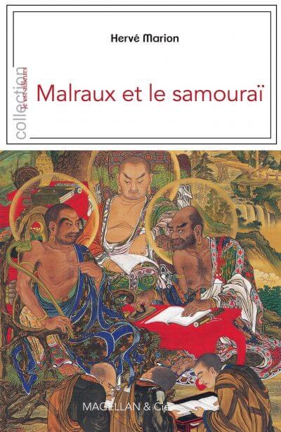 Malraux Et Le Samouraï - Couverture Livre - Collection Je est ailleurs - Éditions Magellan & Cie