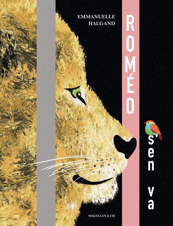 Roméo S'en Va - Couverture Livre - Collection Jeunesse > Albums, Les P'tits Magellan: à partir de 3 ans - Éditions Magellan & Cie