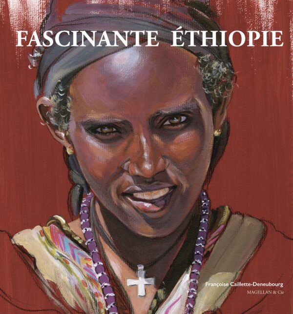 Fascinante Éthiopie - Couverture Livre - Collection Coups de crayon - Éditions Magellan & Cie