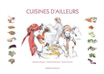 Cuisines D'ailleurs - Couverture Livre - Collection Coups de crayon - Éditions Magellan & Cie