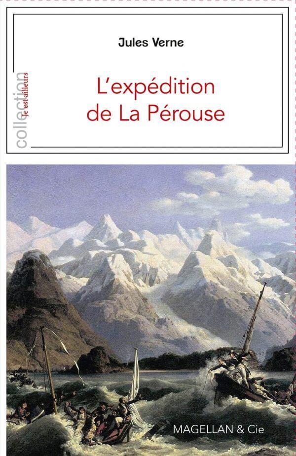 L'expédition De La Pérouse - Couverture Livre - Collection Les Explorateurs - Éditions Magellan & Cie