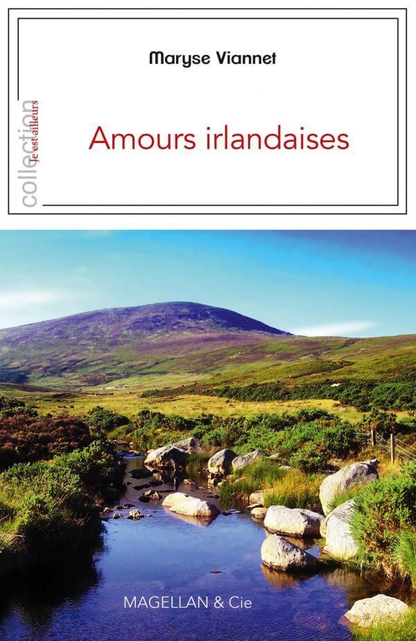 Amours Irlandaises - Couverture Livre - Collection Je est ailleurs - Éditions Magellan & Cie
