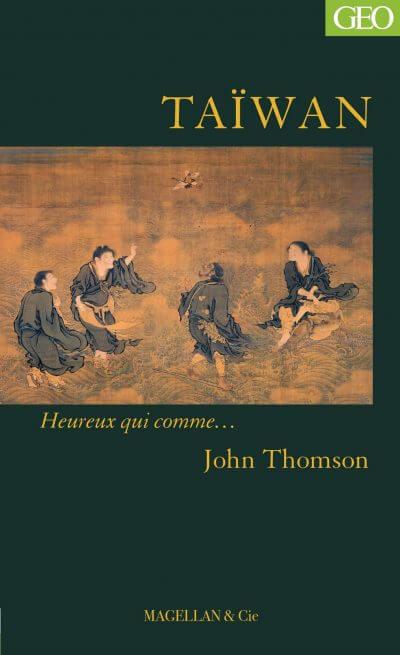 Taïwan - Couverture Livre - Collection Heureux qui comme... - Éditions Magellan & Cie