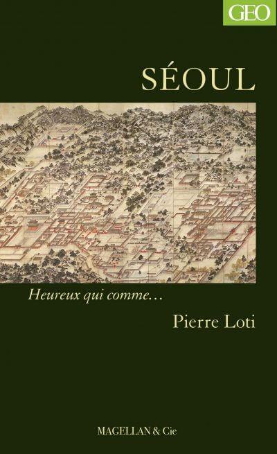 Séoul - Couverture Livre - Collection Heureux qui comme... - Éditions Magellan & Cie