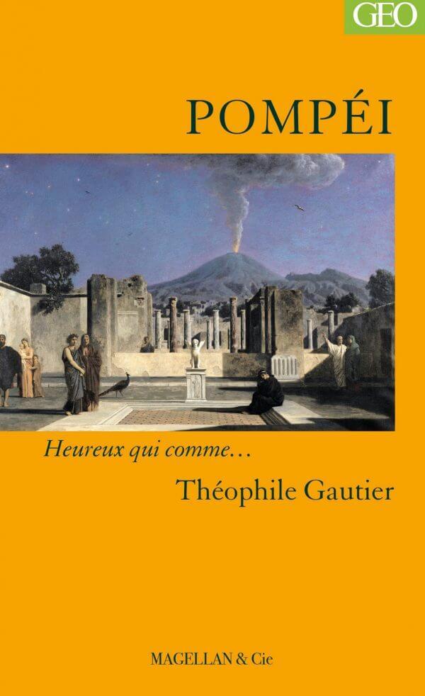 Pompéi - Couverture Livre - Collection Heureux qui comme... - Éditions Magellan & Cie