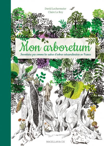Mon Arboretum - Couverture Livre - Collection Jeunesse > Albums, Les P'tits Magellan: à partir de 3 ans - Éditions Magellan & Cie