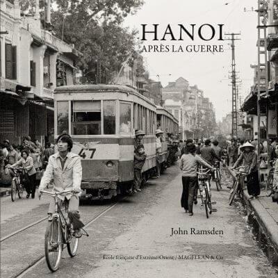 Hanoi Après La Guerre - Couverture Livre - Collection Merveilles du monde - Éditions Magellan & Cie