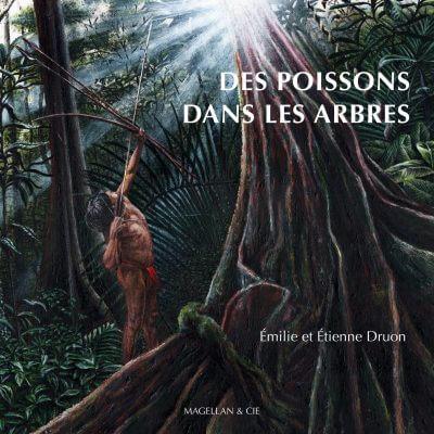 Des Poissons Dans Les Arbres - Couverture Livre - Collection Coups de crayon - Éditions Magellan & Cie