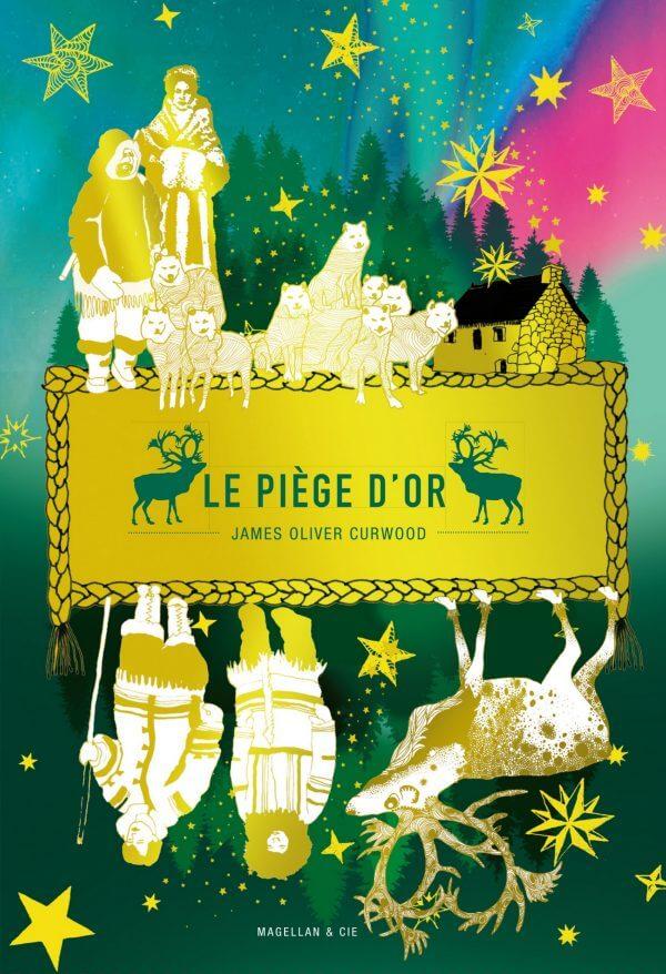 Le Piège D'or - Couverture Livre - Collection Jeunesse > Albums, Les P'tits Magellan: à partir de 3 ans - Éditions Magellan & Cie