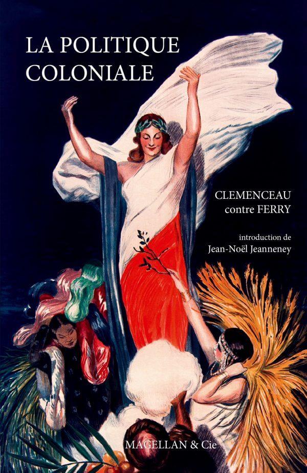 La Politique Coloniale - Couverture Livre - Collection  - Éditions Magellan & Cie
