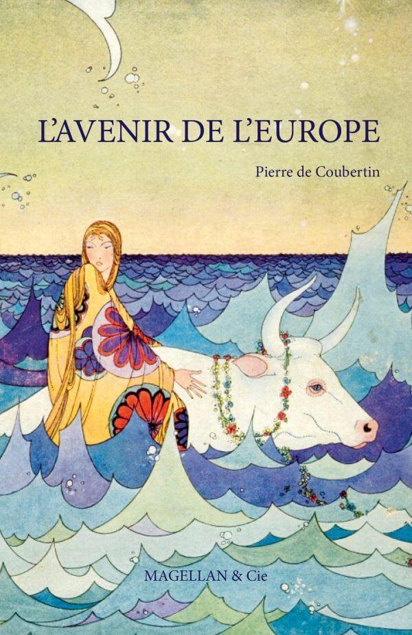 L'avenir De L'europe - Couverture Livre - Collection Les Explorateurs - Éditions Magellan & Cie