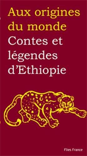 Contes et légendes d'Éthiopie - Couverture Livre - Collection Jeunesse > Aux origines du monde - Éditions Magellan & Cie