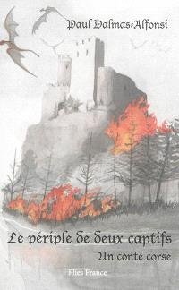 Le périple de deux captifs, un conte Corse - Couverture Livre - Collection Hors collection - Éditions Magellan & Cie