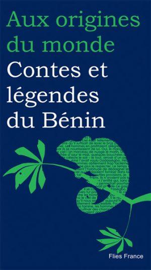 Contes et légendes du Bénin - Couverture Livre - Collection Jeunesse > Aux origines du monde - Éditions Magellan & Cie