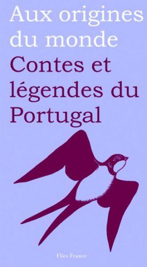 Contes et légendes du Portugal - Couverture Livre - Collection Jeunesse > Aux origines du monde - Éditions Magellan & Cie