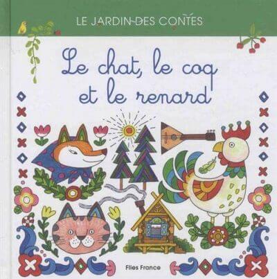Le chat, le coq et le renard - Couverture Livre - Collection Jeunesse > Albums de contes - Éditions Magellan & Cie