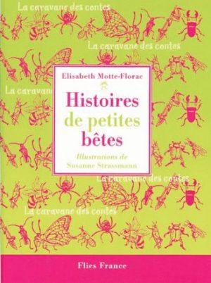Histoires de petites bêtes - Couverture Livre - Collection Jeunesse > La caravane des contes - Éditions Magellan & Cie