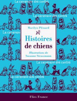 Histoires de chiens - Couverture Livre - Collection Jeunesse > La caravane des contes - Éditions Magellan & Cie
