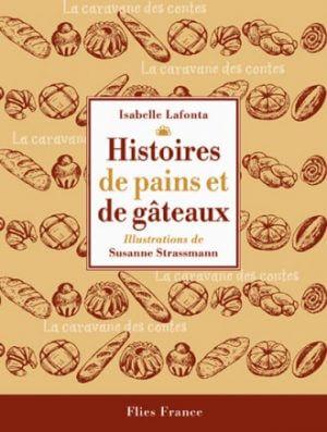 Histoires de pains et de gâteaux - Couverture Livre - Collection Jeunesse > La caravane des contes - Éditions Magellan & Cie