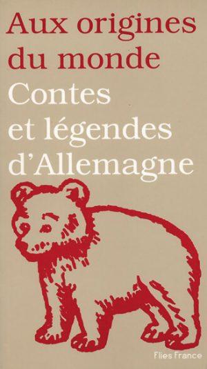 Contes et Légendes d'Allemagne - Couverture Livre - Collection Jeunesse, Aux Origines du Monde - Éditions Magellan & Cie