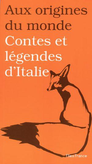 Contes et légendes d'Italie - Couverture Livre - Collection Jeunesse > Aux origines du monde - Éditions Magellan & Cie