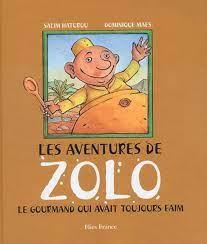 Les aventures de Zolo, le gourmand qui avait toujours faim - Couverture Livre - Collection Jeunesse > Albums de contes - Éditions Magellan & Cie