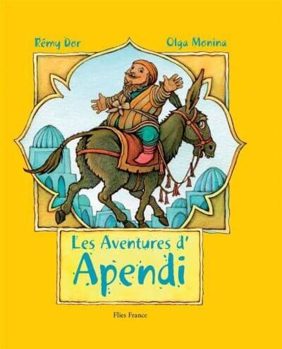 Les aventures d'Apendi - Couverture Livre - Collection Jeunesse > Albums de contes - Éditions Magellan & Cie