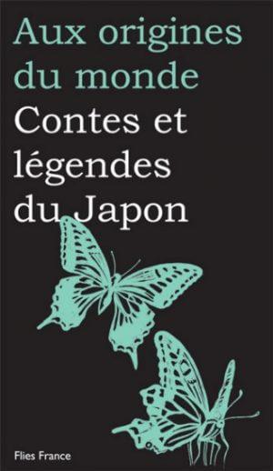 Contes et légendes du Japon - Couverture Livre - Collection Jeunesse > Aux origines du monde - Éditions Magellan & Cie