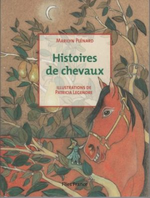 Histoires de chevaux - Couverture Livre - Collection Jeunesse > La caravane des contes - Éditions Magellan & Cie