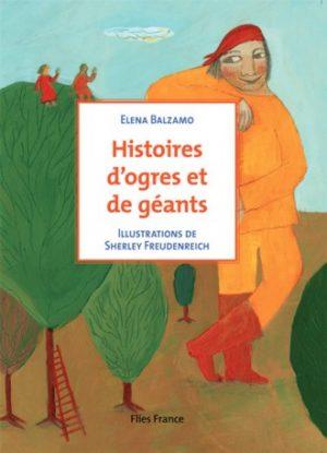 Histoires d'ogres et de géants - Couverture Livre - Collection Jeunesse > La caravane des contes - Éditions Magellan & Cie