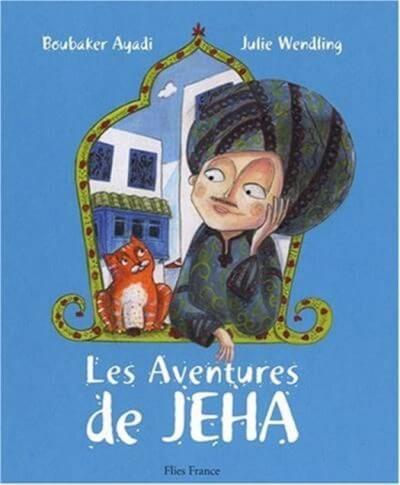 Les aventures de Jeha - Couverture Livre - Collection Jeunesse > Albums de contes - Éditions Magellan & Cie