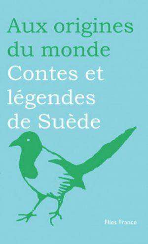 Contes et légendes de Suède - Couverture Livre - Collection Jeunesse > Aux origines du monde - Éditions Magellan & Cie