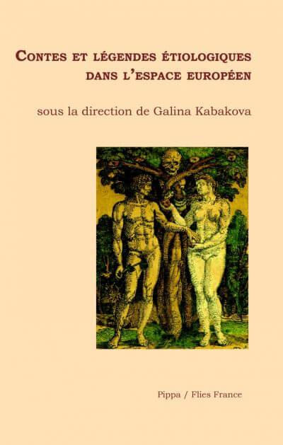 Contes et légendes étiologiques dans l'espace européen - Couverture Livre - Collection Hors collection - Éditions Magellan & Cie