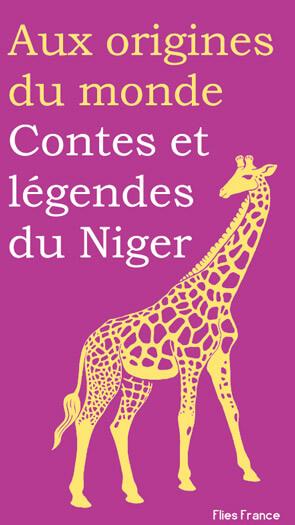 Contes et légendes du Niger - Couverture Livre - Collection Jeunesse > Aux origines du monde - Éditions Magellan & Cie